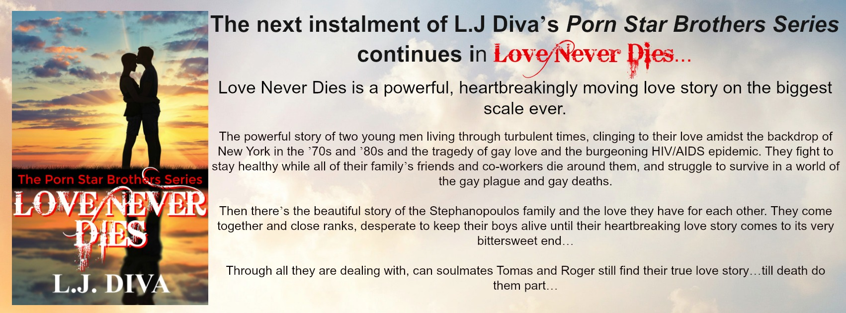 THE NEW PORN STAR BROTHERS BOOK…LOVE NEVER DIES…OUT NOW